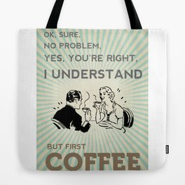 BUT FIRST COFFEE vintage poster Tote Bag