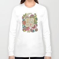 valentina Long Sleeve T-shirts featuring Today is going to be awesome by Valentina Harper
