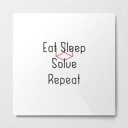 Eat Sleep Solve Cube Repeat Speed Cubing Metal Print