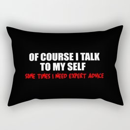 expert advice funny quotes Rectangular Pillow