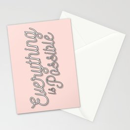 Everything is Possible Stationery Cards