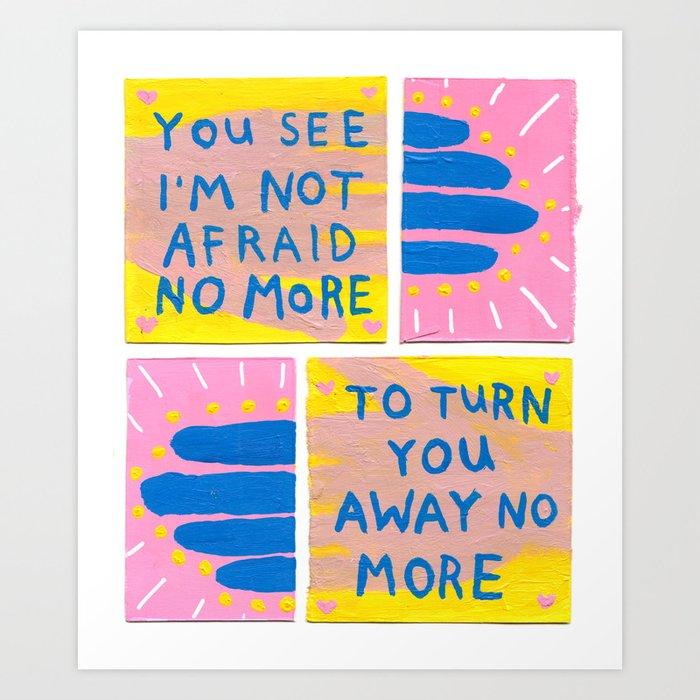 No More Art Print by