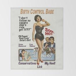 Birth Control Babe Throw Blanket