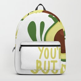 Avocado Youre Good Fat Keto Diet Party Pun Gift graphic Backpack