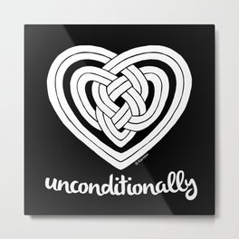 UNCONDITIONALLY in white Metal Print