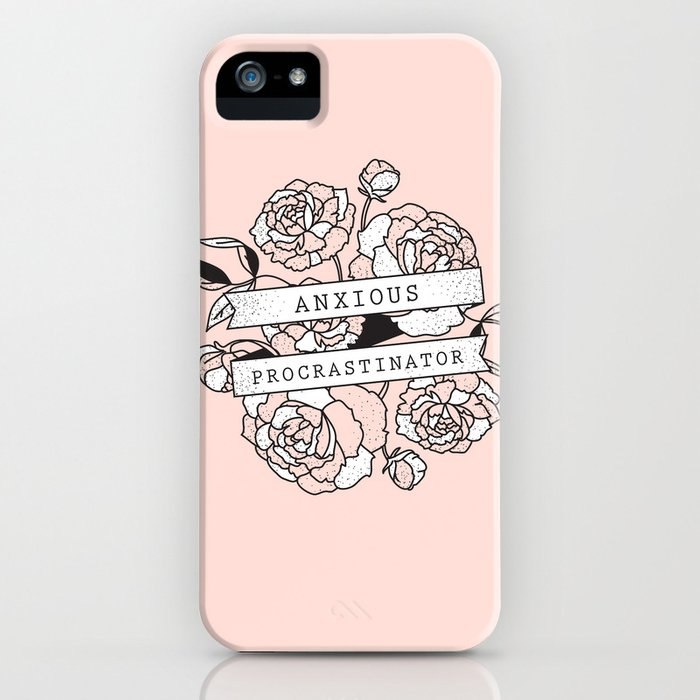 anxious procrastinator iphone case