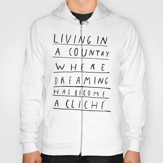 DREAMING IS CLICHÉ Hoody