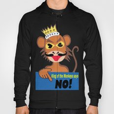 Monkey king says No! Hoody