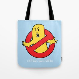 That's a Big Twinkie Tote Bag