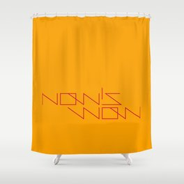 NOW'S WOW Shower Curtain