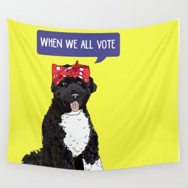 Political Pups - When We All Vote Wall Tapestry