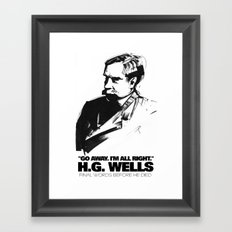 H.G. Wells last words Framed Art Print