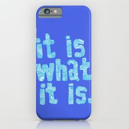 What it is Blue iPhone Case
