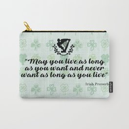 irish proverb Carry-All Pouch