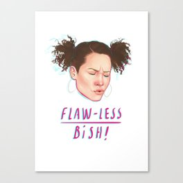 flaw-less bish Canvas Print