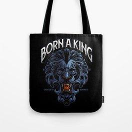 Born A King Tote Bag