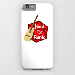 Hard For Bards - Dungeons & Dragons iPhone Case