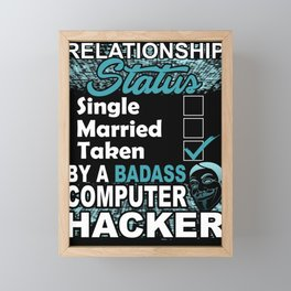 Computer Hacker Relationship Status Framed Mini Art Print