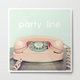 Party Line Metal Print