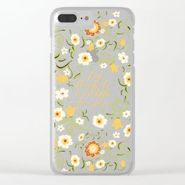 And though she be but little she is fierce (FFP1b) Clear iPhone Case