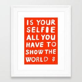 YOUR SELFIE Framed Art Print