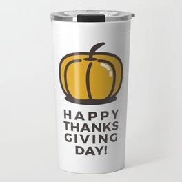 Happy Thanksgiving Day Pumpkin Design Travel Mug