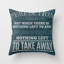 Perfection Throw Pillow