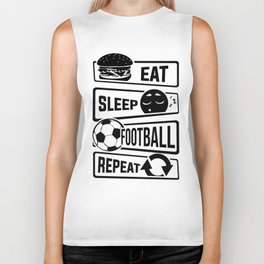 Eat Sleep Football Repeat - Soccer Biker Tank