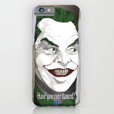 Have you ever danced? iPhone 6s Slim Case