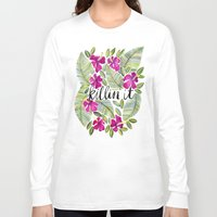 tropical Long Sleeve T-shirts featuring Killin' It – Tropical Pink by Cat Coquillette
