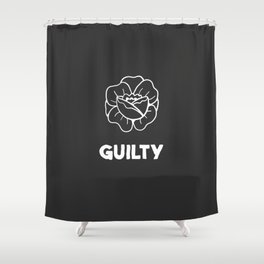 Guilty // Rose Shower Curtain