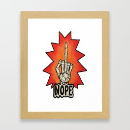 NOPE Framed Art Print