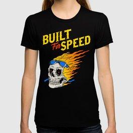 Built for speed T-shirt