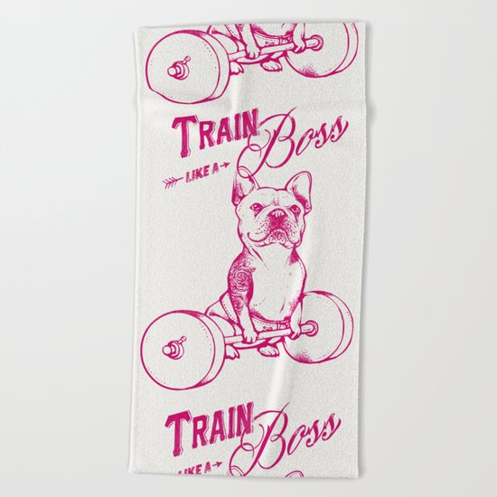 Train Like A Boss Beach Towel