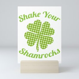 Shake Your Shamrocks St. Patty's Day Mini Art Print
