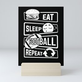 Eat Sleep Football Repeat - Touchdown USA America Mini Art Print