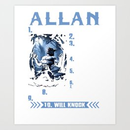 allan not one to mess with prideful loyal to a fault will keep it real overthinks everything born le Art Print