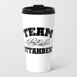 Team Buttahbenzo - Pretty Little Liars (PLL) Travel Mug