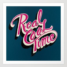 Real Cool Time Art Print