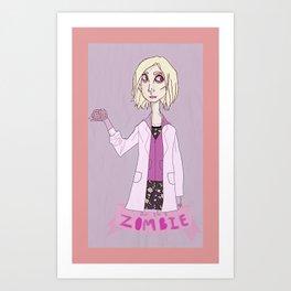 but i'm a zombie Art Print