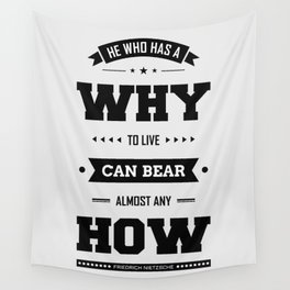 Lab No. 4 He Who Has A Why Friedrich Nietzsche Inspirational Quote Wall Tapestry