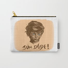 Suh Dude! Carry-All Pouch