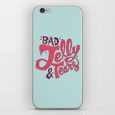 Bad Jelly & Tears iPhone & iPod Skin