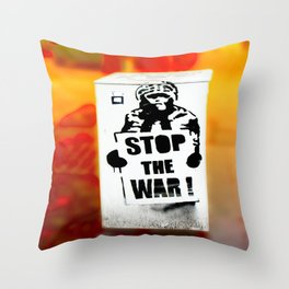 STOP THE WAR !! Throw Pillow