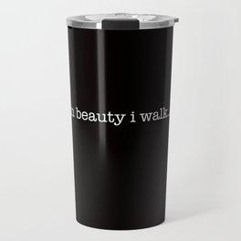 in beauty i walk... Travel Mug