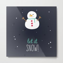 Christmas Let It Snow Snowman Print Metal Print