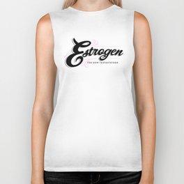 Estrogen, the new testosterone. Biker Tank