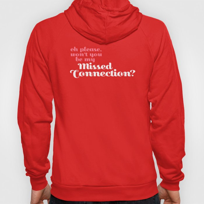 Missed Connections Hoody