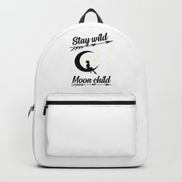 stay wild moon child quote Backpack