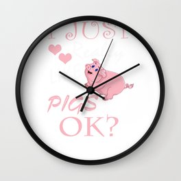 I Just Really Love Pigs Funny Piggy Gift Design Wall Clock